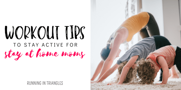 Workout Tips for Stay at Home Moms