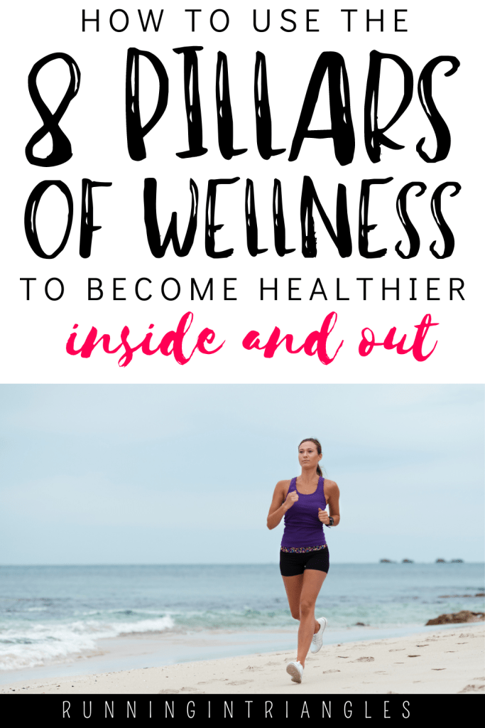 How to Use the 8 Pillars of Wellness to Become Healthier Inside and Out