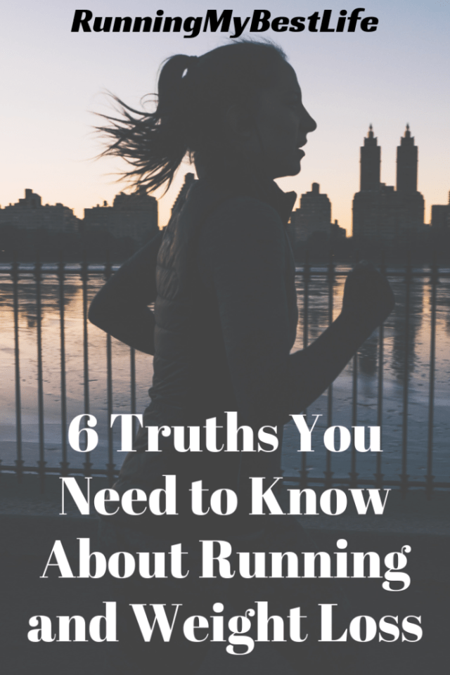 6 Truths You Need to Know About Running and Weight Loss