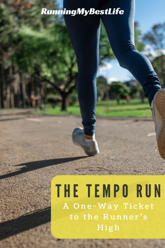 The Tempo Run: A One-Way Ticket to the Runner's High
