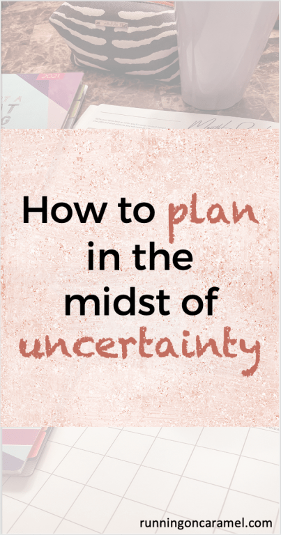 """Planner, pencil case, water bottle and social media planner in the background of the words """"How to plan in the midst of uncertainty"""""""