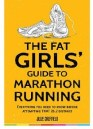 Fat Girls Guide to marathon running