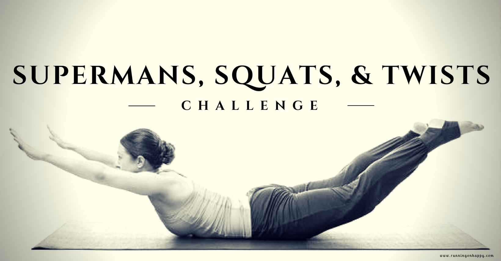 Supermans, Squats, and Twists Challenge | Running on Happy