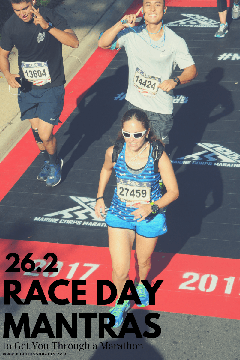 Race day mantras can really help when things get tough during a marathon. Check out these 26.2 race day mantras and choose one that works for you!