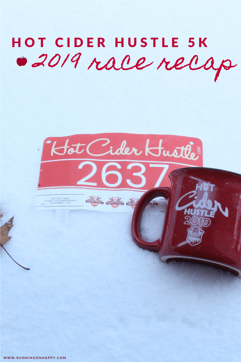 Hot Cider Hustle 5K 2019 Race Recap | Running on Happy