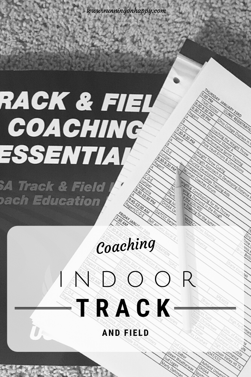 Coaching Indoor Track and Field | Running on Happy