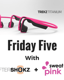 Friday Five: Aware with Pink, Ready for the Weekend