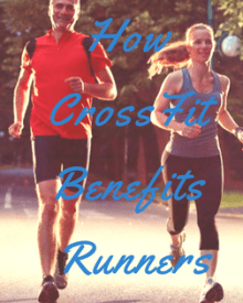 How CrossFit benefits runners, including some great CrossFit moves to incorporate into your race training plan