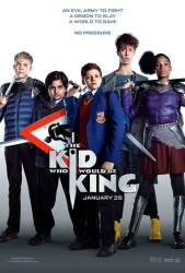 Movie Review - The Kid Who Would Be King