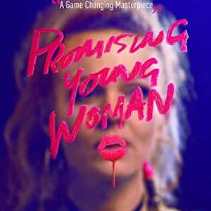New Movie Review - Promising Young Woman