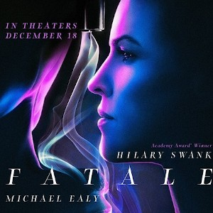 New Movie Review - Fatale