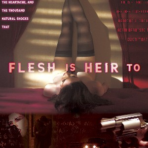 Indie Movie Review - Flesh Is Heir To
