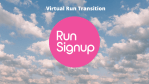 Webinar Recording and Follow-Up: Transitioning to a Virtual Race