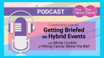 Fundraising Events (Ep. 3): Getting Briefed on Hybrid Events