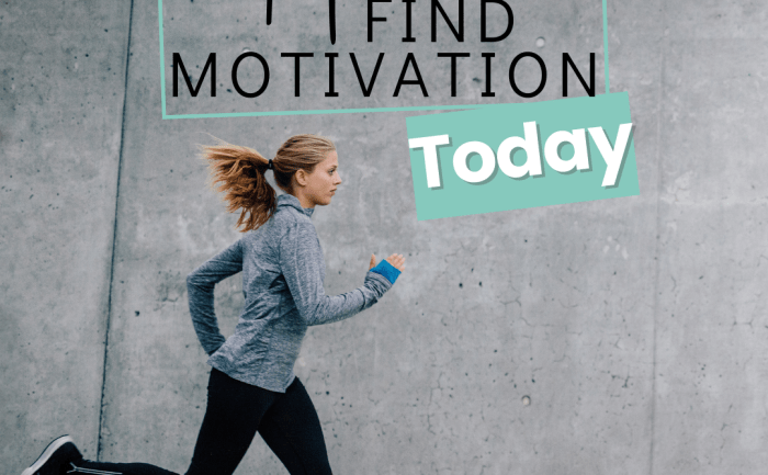 How to find motivation today