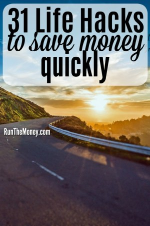 life hacks to save money quickly