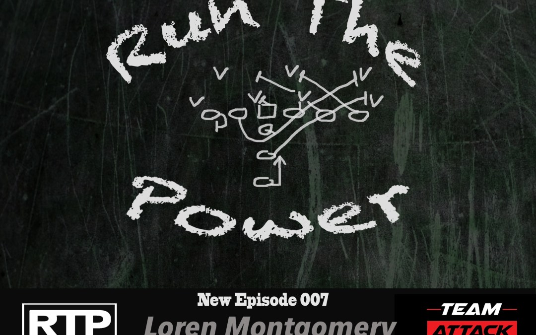 """""""Loren Montgomery – Manipulating Defenses With Multiple Formations EP 007"""" Run The Power : A Football Coach's Podcast"""