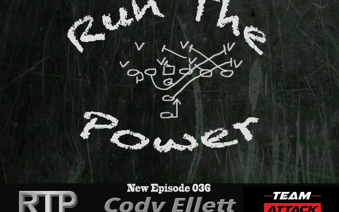"""""""Cody Ellett – The Importance of Strength in Your HS Weight Program EP 036"""" Run The Power : A Football Coach's Podcast"""