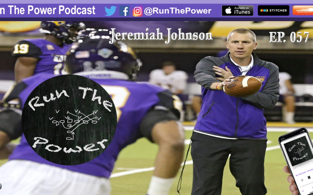 """Jeremiah Johnson – Defensive Coordinator & Safeties Coach at University of Northern Iowa EP 057"" Run The Power : A Football Coach's Podcast"