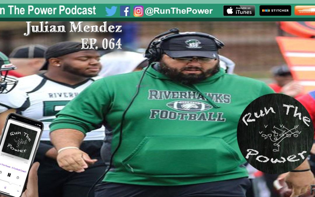 """Julian Mendez – Offensive Line Coach at NSU EP 064"" Run The Power : A Football Coach's Podcast"