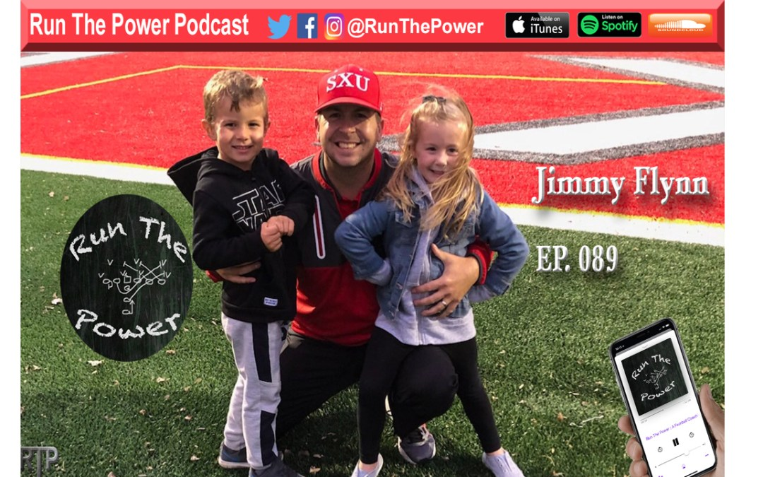 """Jimmy Flynn – Coaching DB's & Special Teams in Chicago Ep 089"" Run The Power : A Football Coach's Podcast"