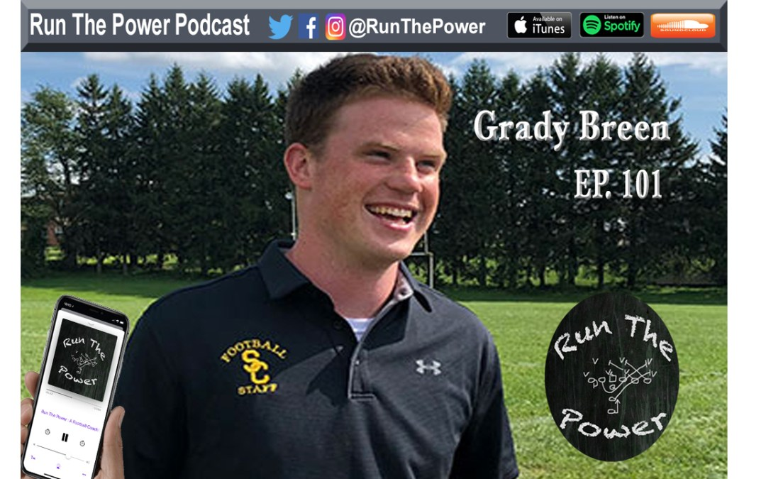 """Grady Breen – Chatting with the #PassGameChat Creator Ep. 101"" Run The Power : A Football Coach's Podcast"