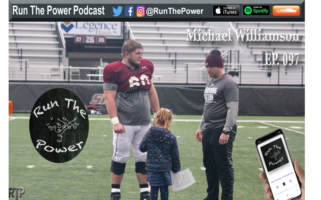"""Michael Williamson – Coaching Quarterbacks Ep. 097"" Run The Power : A Football Coach's Podcast"