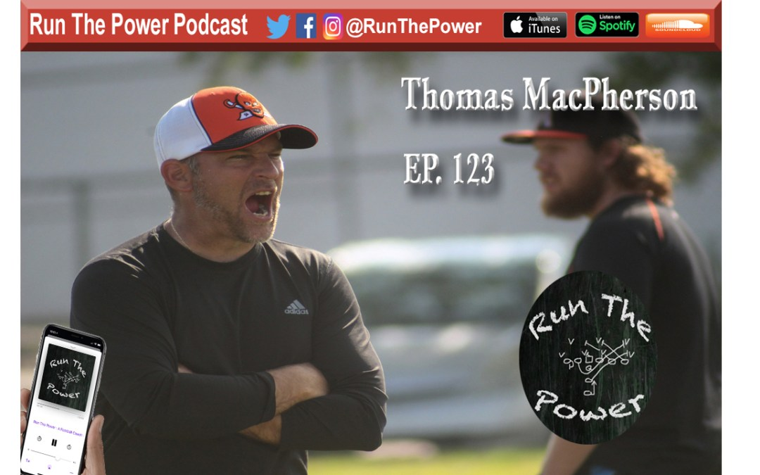 """Thomas MacPherson – Play Fast Football Ep. 123"" Run The Power : A Football Coach's Podcast"