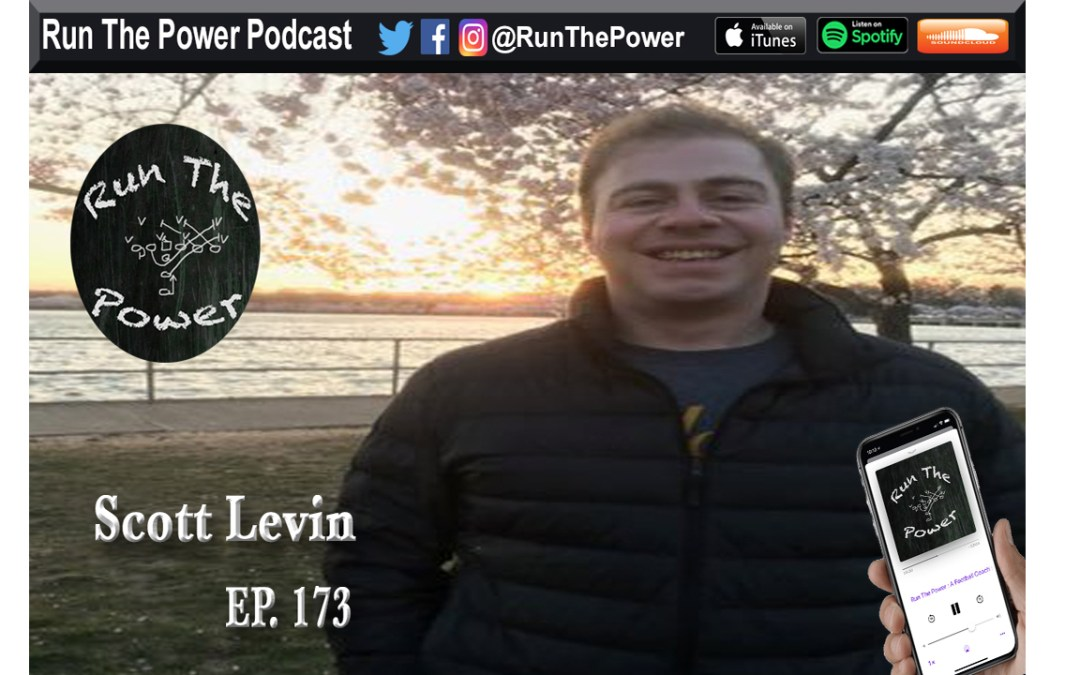 """Scott Levin – NFL Scouting Ep. 173"" Run The Power : A Football Coach's Podcast"