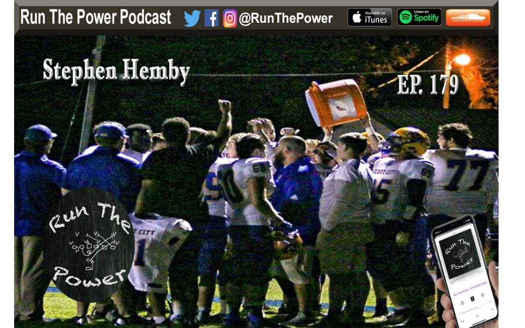 """Stephen Hemby – Coordinating a Defense & Coaching O-Line Ep. 179"" Run The Power : A Football Coach's Podcast"