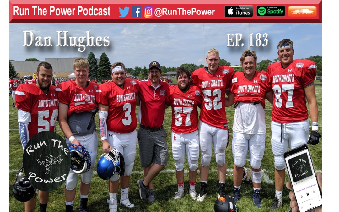 """Dan Hughes – Sioux Valley HS in South Dakota Ep. 183"" Run The Power : A Football Coach's Podcast"