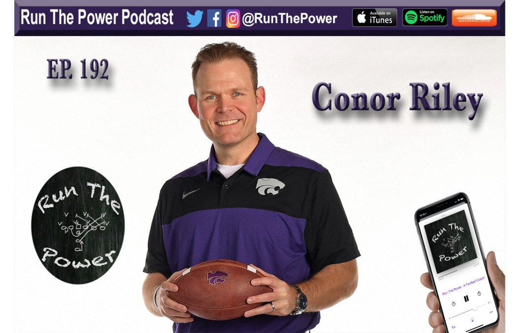 """Conor Riley – A Gap Power & K-State's Run Game Ep. 192"" Run The Power : A Football Coach's Podcast"