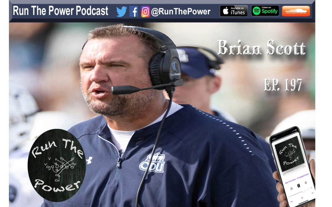 """Brian Scott – O-Line at Towson University Ep. 197"" Run The Power : A Football Coach's Podcast"