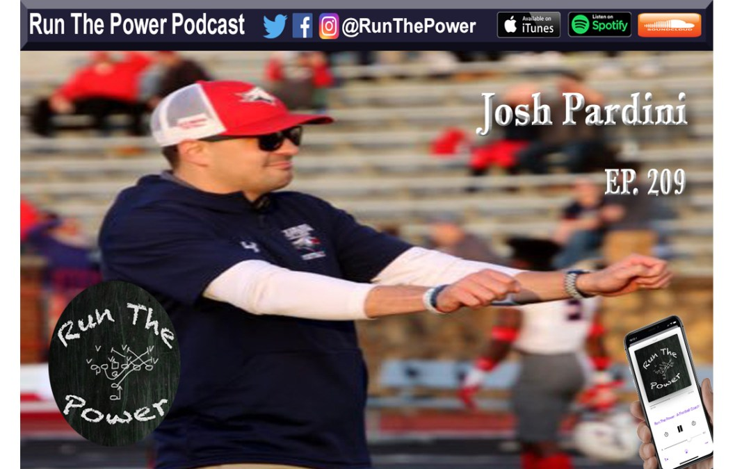 """Josh Pardini – Inside Zone & Pin Pull Ep. 209"" Run The Power : A Football Coach's Podcast"