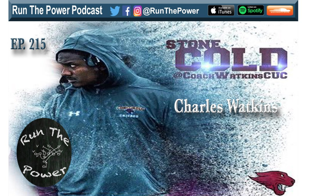 """Charles Watkins – Pressures & Coverages at Concordia Ep. 215"" Run The Power : A Football Coach's Podcast"