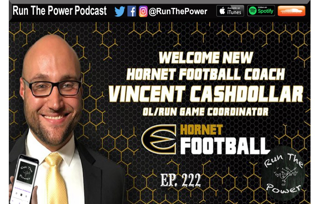 """Vincent Cashdollar – Pass Pro Techniques at Emporia State Ep. 222"" Run The Power : A Football Coach's Podcast"