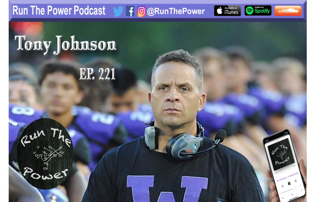 """Tony Johnson – Faith On the Field Ep. 221"" Run The Power : A Football Coach's Podcast"