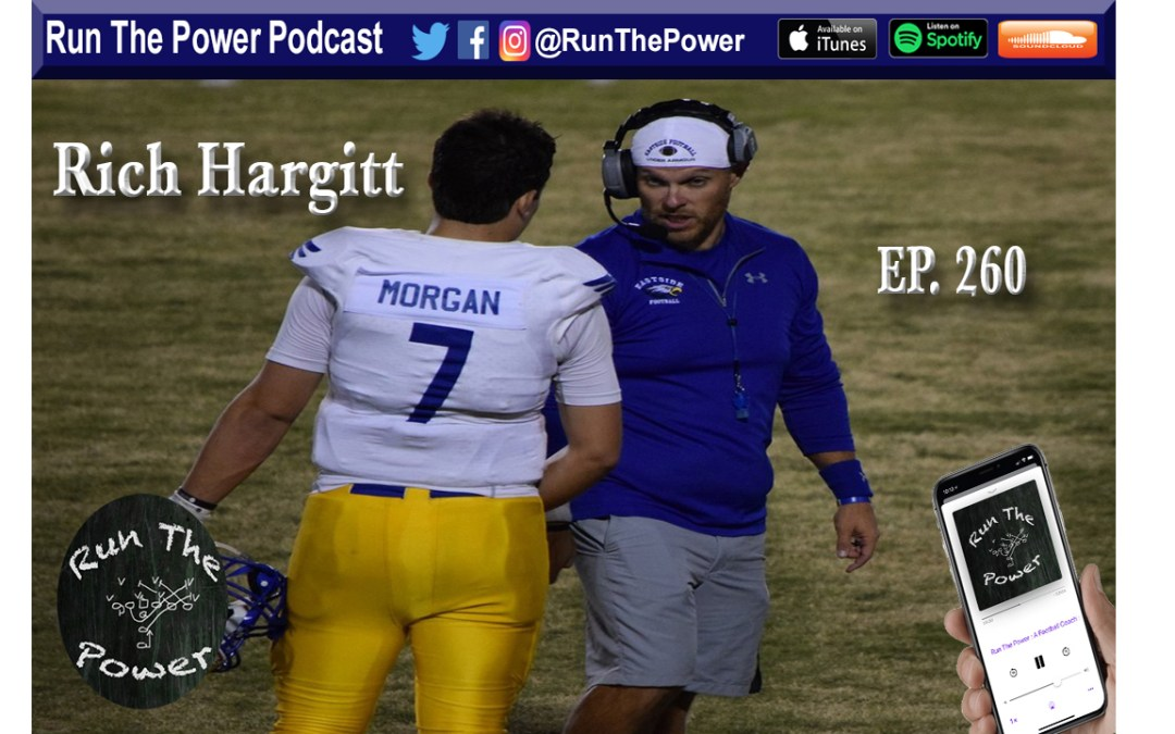 """Rich Hargitt – Making Surface to Air Fit Your Program Ep. 260"" Run The Power : A Football Coach's Podcast"