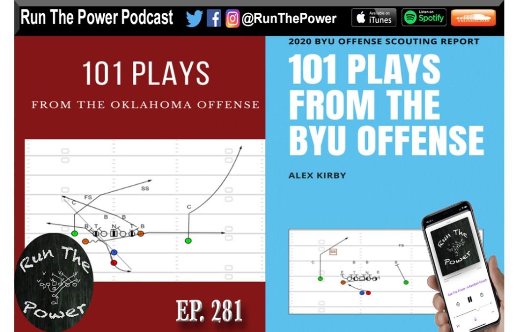 """Alex Kirby – 101 Offensive Plays Ep. 281"" Run The Power : A Football Coach's Podcast"