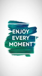iphone cute wallpapers quote quotes backgrounds moment enjoy every girly pretty background phone positive paint