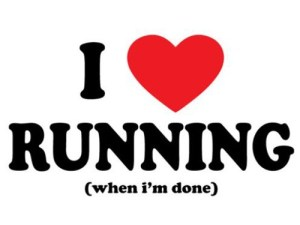 I Love Running When I'm Done