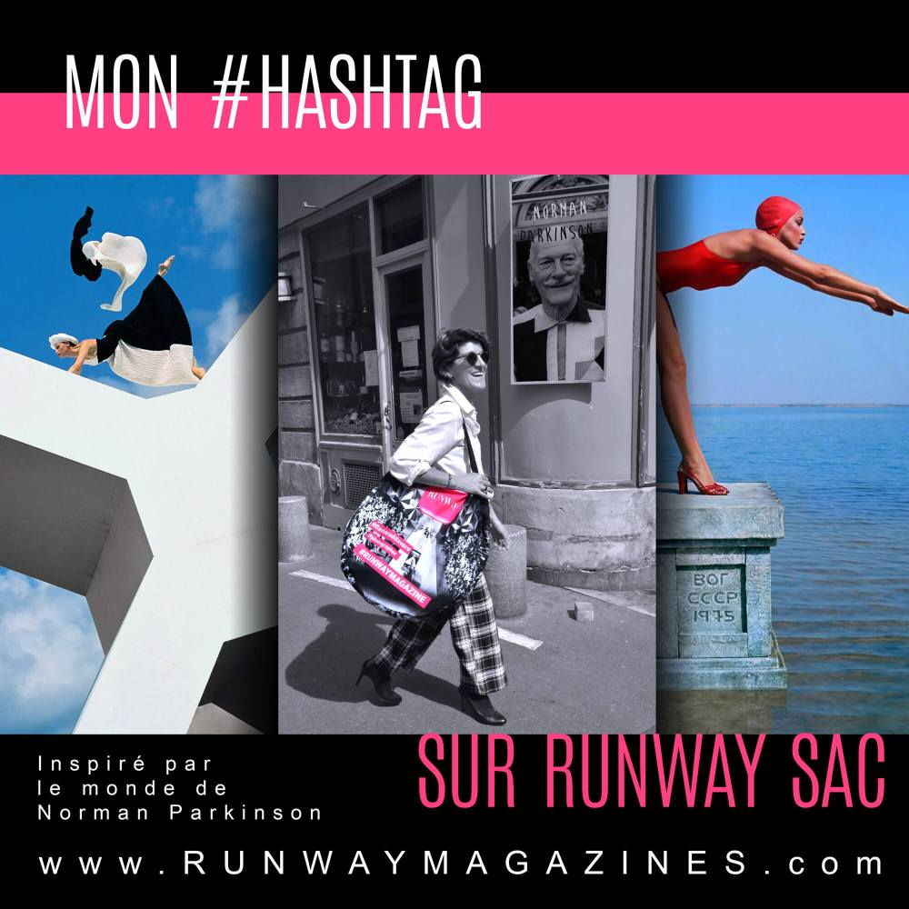 My hashtag on Runway Bag by Fashion Photographer - Norman Parkinson