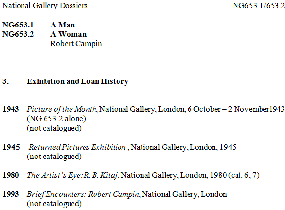 The National Gallery's Exhibition and Loan History dossier entry for NG653.1, 'A Man' and NG653.2, 'A Woman', both by Robert Campin, listing four exhibitions.