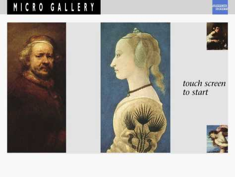 The front screen from the National Gallery's Micro Gallery collection information kiosk, showing details from Rembrandt's 'Self-portrait at the Age of 63' (NG221) and Baldovinetti's 'Portrait of a Lady' (NG758), with the link 'touch screen to start'.