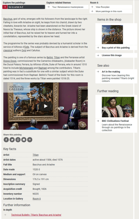 Painting information for NG35, Titian, 'Bacchus and Ariadne', from the National Gallery's third website, showing descriptive text; tombstone information; and links to the shop, a video, other narrative content, and an article in the Gallery's Technical Bulletin. (The zoomable image of the painting has been cropped from this image.)