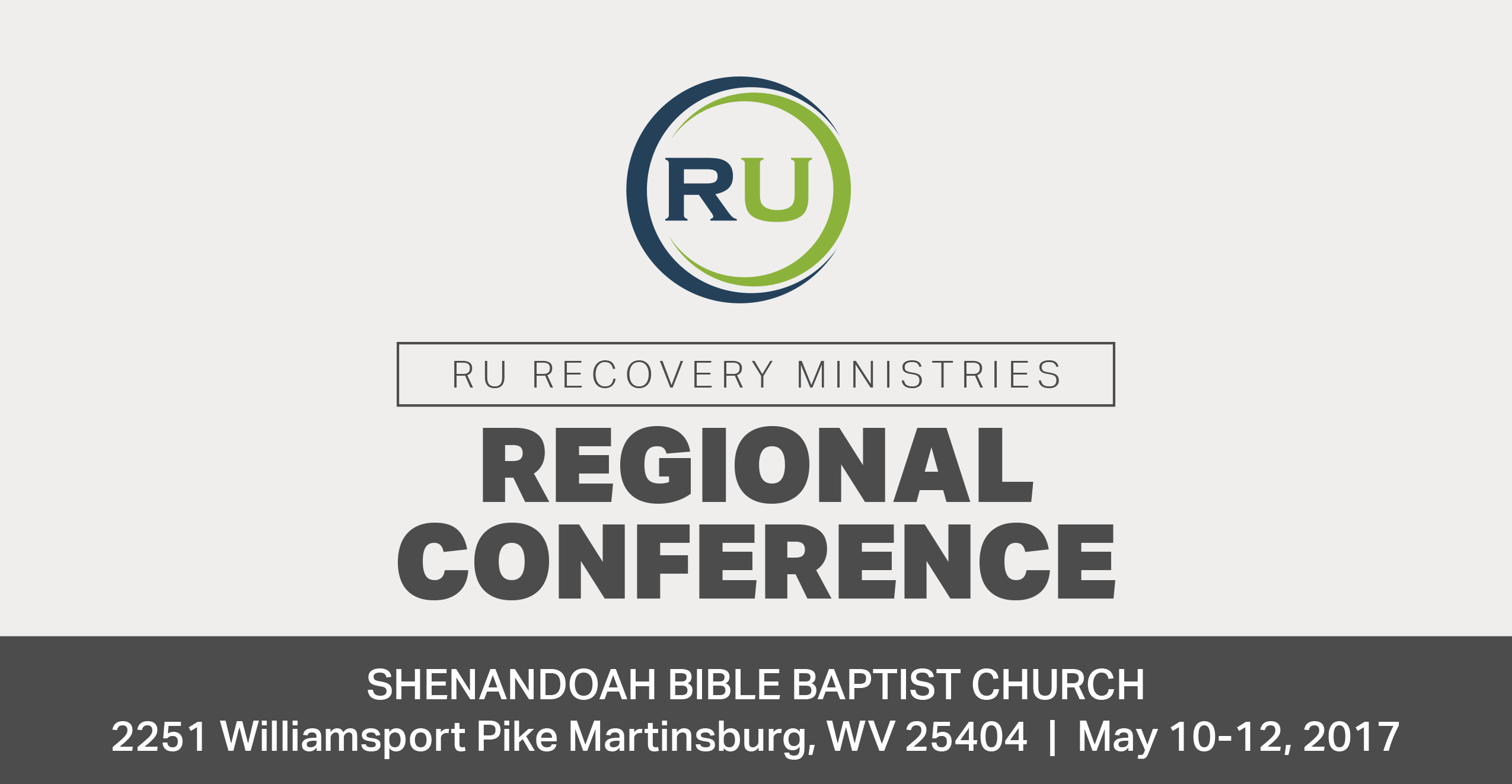 RU Recovery Ministries Regional Conference Shenandoah Bible
