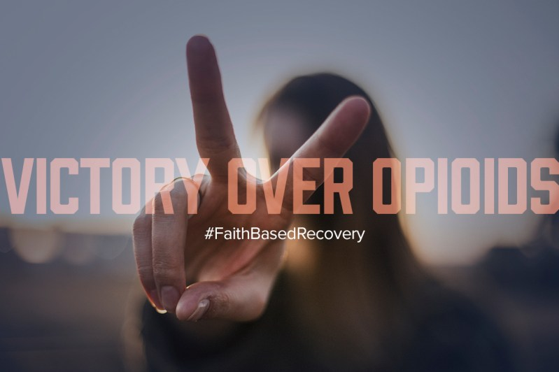 Victory Over Opioid Addiction