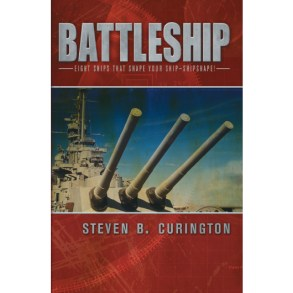 Battleship: Eight Ships that Shape Your Ship-Shipshape