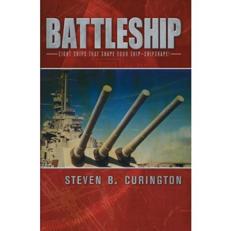 Battleship: Eight Ships that Shape Your Ship-Shipshape