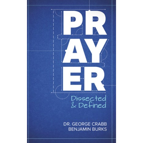 Prayer - Dissected & Defined